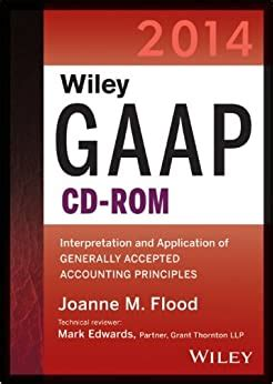 Wiley Gaap 2015 Interpretation And Application Of Generally Accepted Accounting Principles 2015 Wiley Regulatory Reporting