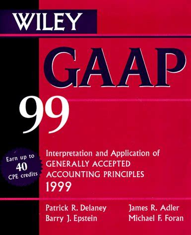 Wiley Gaap 2016 Interpretation And Application Of Generally Accepted Accounting Principles