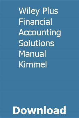 Wiley Plus Financial Accounting Solutions Manual