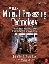 Wills Mineral Processing Technology Eighth Edition An Introduction To The Practical Aspects Of Ore Treatment And Mineral Recovery