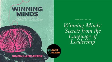 Winning Minds Secrets From The Language Of Leadership