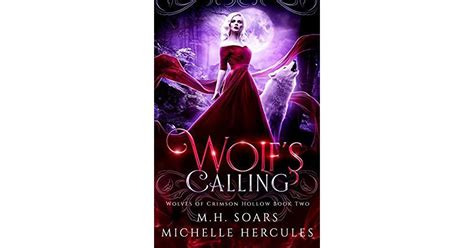 Wolfs Calling A Fairy Tale Retelling Reverse Harem Wolves Of Crimson Hollow Book 2