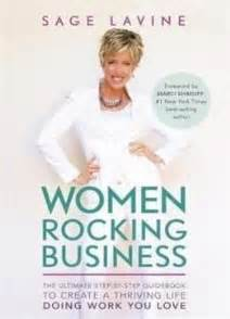 Women Rocking Business The Ultimate StepbyStep Guidebook To Create A Thriving Life Doing Work You Love