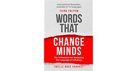 Words That Change Minds Mastering The Language Of Influence 2nd