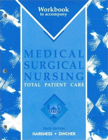 Workbook To Accompany Medical Surgical Nursing Total Paitient Care