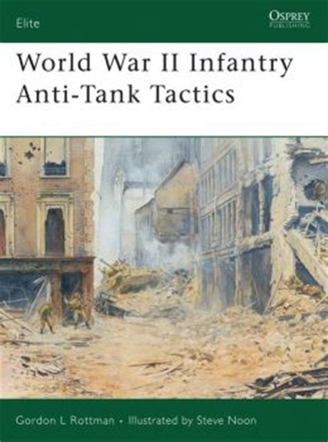World War Ii Infantry Anti Tank Tactics