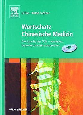 Wortschatz Chinesische Medizin Cd Rom Die Sprache Der Tcm Verstehen