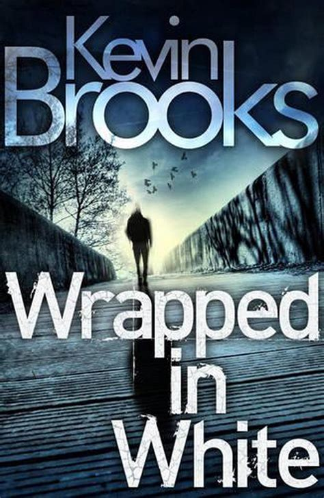Wrapped In White Brooks Kevin (ePUB/PDF) Free