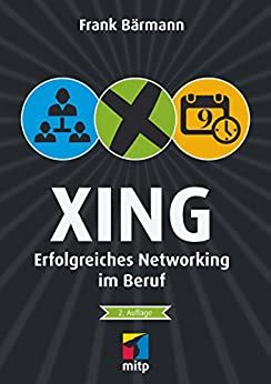 XING Erfolgreiches Networking Im Beruf Mitp Business