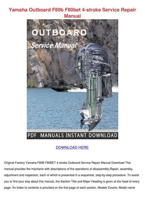 Yamaha Outboard F80b F80bet 4 Stroke Service Repair Manual (ePUB/PDF