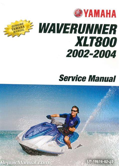 Yamaha Xlt800 Waverunner Service Manual 2001 2005 (ePUB/PDF) Free