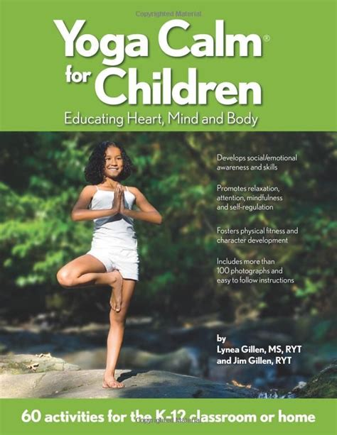 Yoga Calm For Children Educating Heart Mind And Body