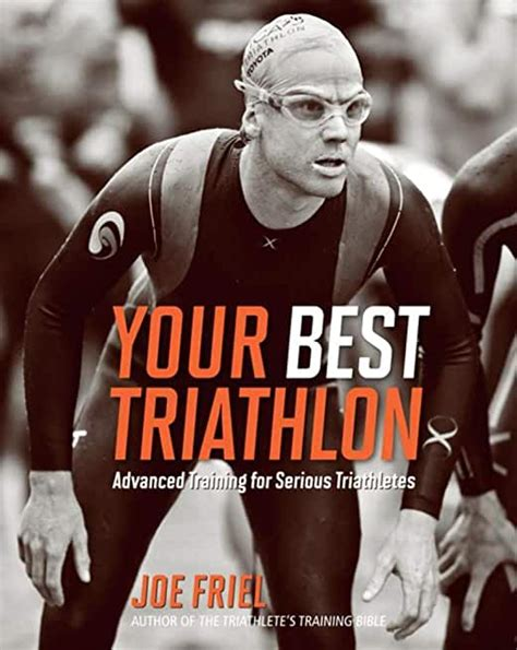Your Best Triathlon Advanced Training For Serious Triathletes English Edition