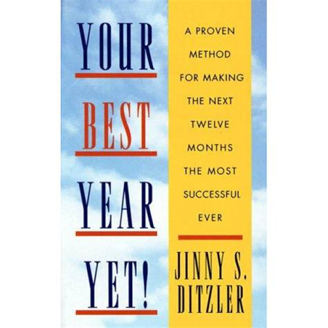 Your Best Year Yet A Proven Method For Making The Next Twelve Months The Most Successful Ever 4y6w4Ywi