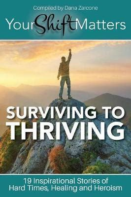 Your Shift Matters Surviving To Thriving