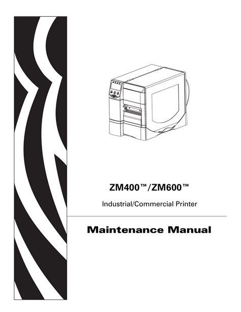 Zebra Zm600 Maintenance Manual (ePUB/PDF) Free