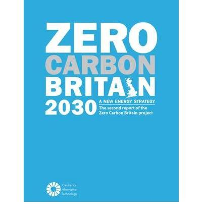 Zero Carbon Britain 2030 A New Energy Strategy