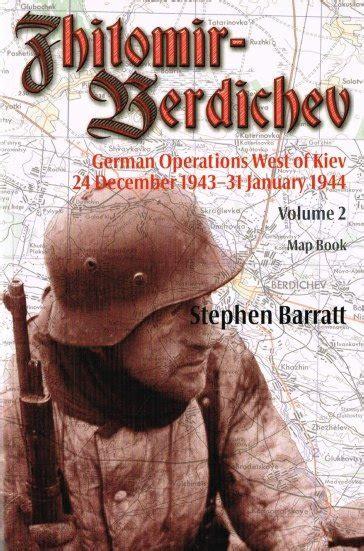 Zhitomir Berdichev German Operations West Of Kiev 24 December 1943 ...
