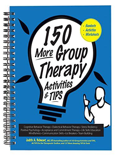 103 Group Activities And Tips Treatment Ideas Practical Strategies
