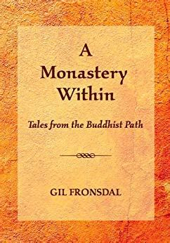 A Monastery Within Tales From The Buddhist Path English Edition