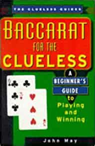 Baccarat For The Clueless Clueless Guides Paperback June 1 2000