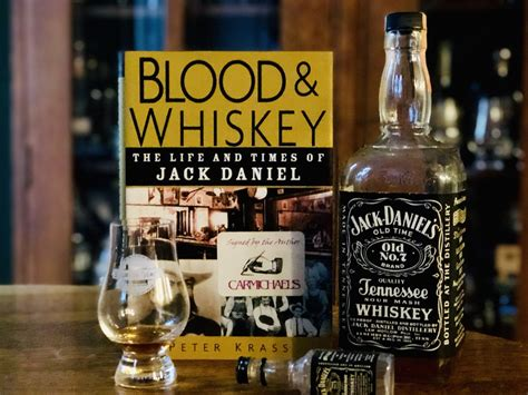 Blood And Whiskey The Life And Times Of Jack Daniel