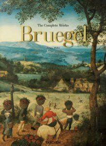 Bruegel The Complete Works Ediz A Colori