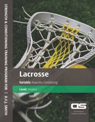 Ds Performance Strength Conditioning Training Program For Lacrosse Strength Amateur English Edition