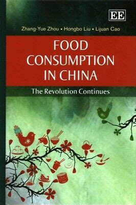 Food Consumption In China The Revolution Continues