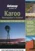 Getaway Guide To Karoo Namaqualand And Kalahari Out And About In The Northern Cape