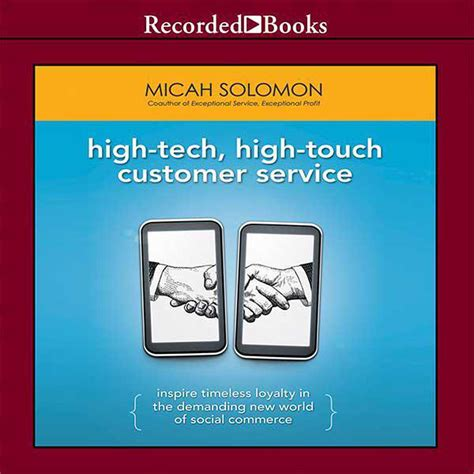 Hightech Hightouch Customer Service Inspire Timeless Loyalty In The Demanding New World Of Social Commerce