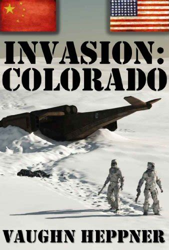 Invasion Colorado Invasion America Book 3 English Edition