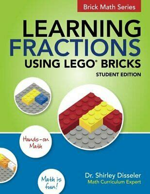 Learning Fractions Using Lego Bricks Student Edition English Edition