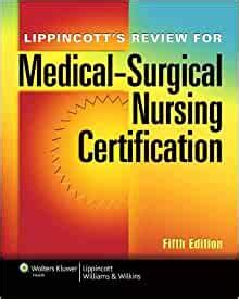 Lippincotts Review For Medicalsurgical Nursing Certification Lww Springhouse Review For Medicalsurgical Nursing Certification