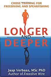 Longer And Deeper Cross Training For Freediving And Spearfishing English Edition