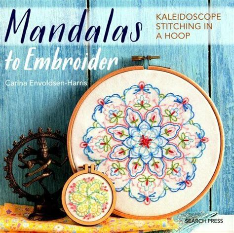 Mandalas To Embroider Kaleidoscope Stitching In A Hoop