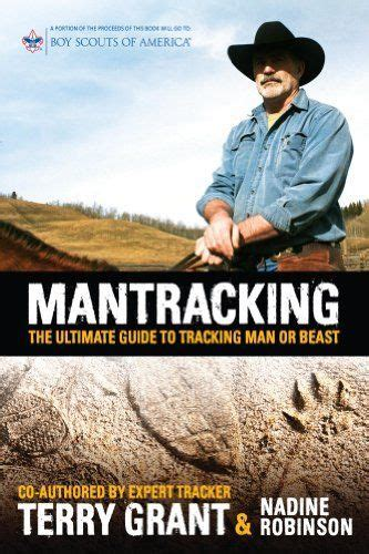 Mantracking The Ultimate Guide To Tracking Man Or Beast English Edition