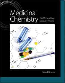 Medicinal Chemistry The Modern Drug Discovery Process Pearson Advanced Chemistry