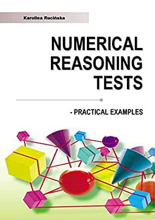 Numerical Reasoning Practice Tests Shl Type Practical Examples With Answers And Explanations English Edition
