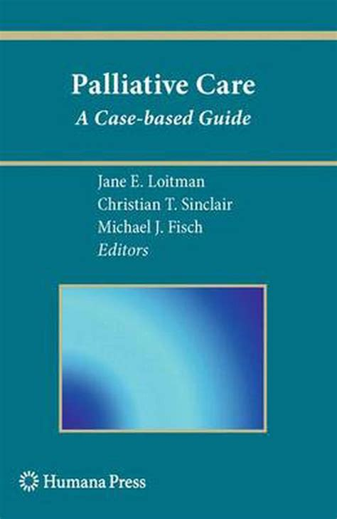 Palliative Medicine A Casebased Manual