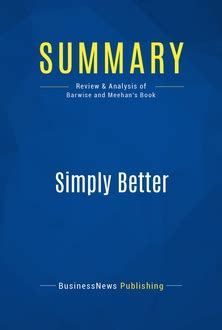 Simply Better Winning And Keeping Customers By Delivering What Matters Most