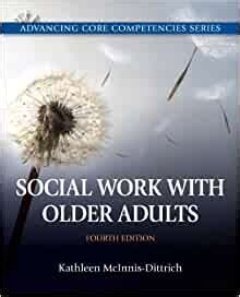 Social Work With Older Adults 4th Edition