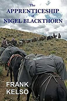 The Apprenticeship Of Nigel Blackthorn English Edition