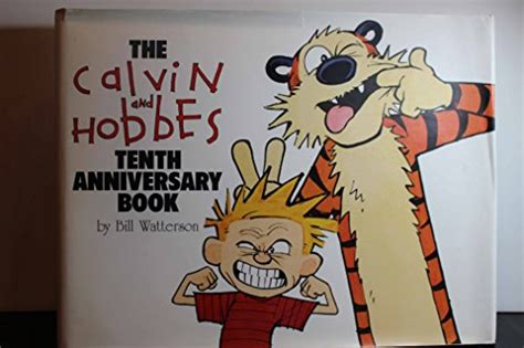 The Calvin And Hobbes Tenth Anniversary Book By Bill Watterson 1995 10 02