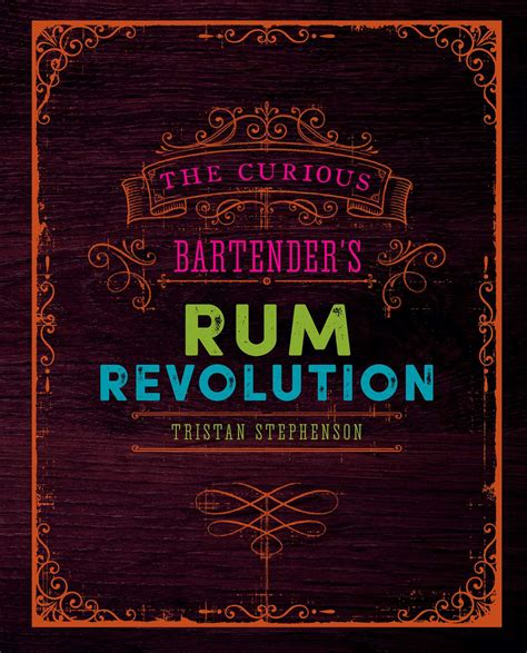 The Curious Bartenders Rum Revolution