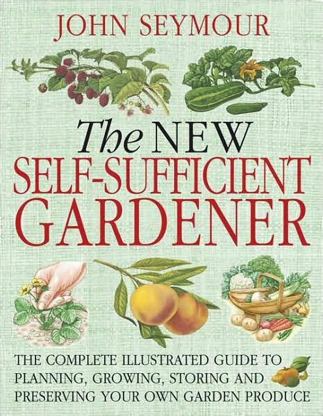 The New Selfsufficient Gardener