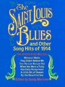 The St Louis Blues And Other Hits Of 1914