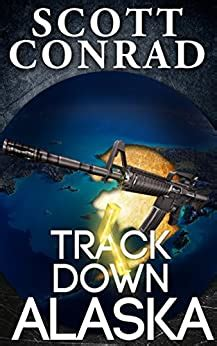 Track Down Alaska A Brad Jacobs Thriller Book 2 English Edition