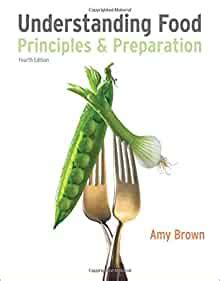 Understanding Food Principles And Preparation Available Titles Coursemate