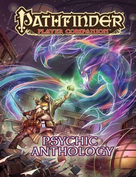 psychic anthology pdf - Pathfinder Player panion: Psychic